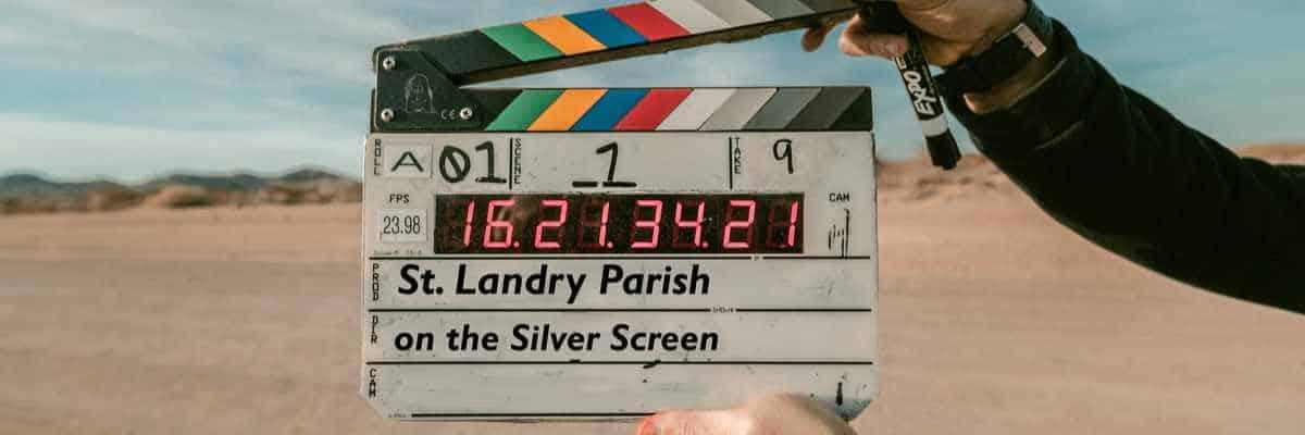 St. Landry Parish in Film
